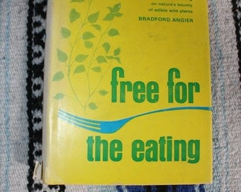Free For The Eating by Bradford Angier Vintage Book