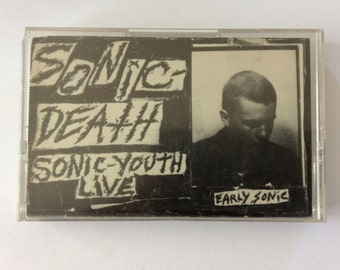SONIC YOUTH - Sonic Death - sonic youth live, early sonic cassette (Ecstatic Peace/SST)