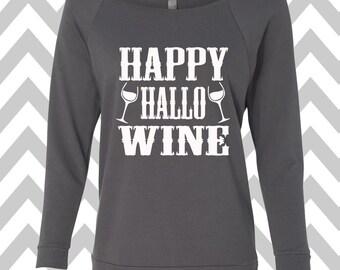 Happy Hallo Wine Sweatshirt Oversized 3/4 Sleeve Sweatshirt Halloween Party Costume Tee Funny Halloween Sweatshirt Wine Sweater Wine Shirt