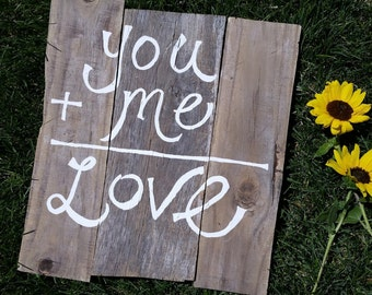You+Me=LOVE Sign
