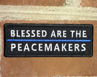 Blessed Are the Peacemakers (Blue Line) - Morale/Tactical Patch