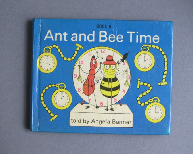 Ant and Bee time by Angela Banner, Book 9 clock watching, timekeeping bedtime story for childeren, 3rd reprint 1977