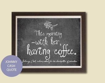 Johnny Cash Art, Chalkboard Poster, Johnny Cash Quote, 8 X 10 Printable
