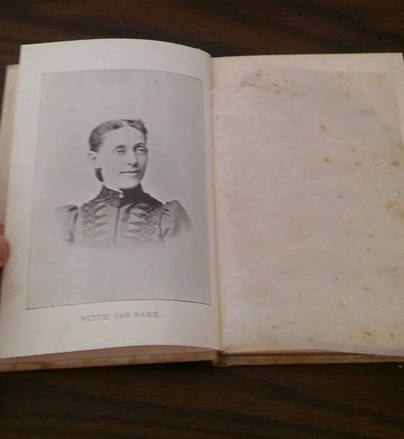 Vintage Hardcover book 1800s//The Sweet Singer// In Memoriam Nettie Van Name and her seven years' work for Jesus//gilded//Christianity//gilt