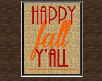 Happy Fall Y'all Print, Happy Fall Poster