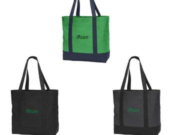 Thrive Tote bag, Thrive Tote, Thrive Bag, Thrive