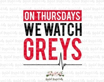 On Tuesdays we watch Greys SVG, png, dxf, eps cutting files, Grey's Anatomy SVG, Grey's Anatomy T-shirt, Grey's Anatomy Fan, Grey's Tuesday