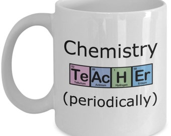 Funny Chemistry Teacher Mugs - Chemistry Teacher Periodically - Ideal Science Gifts