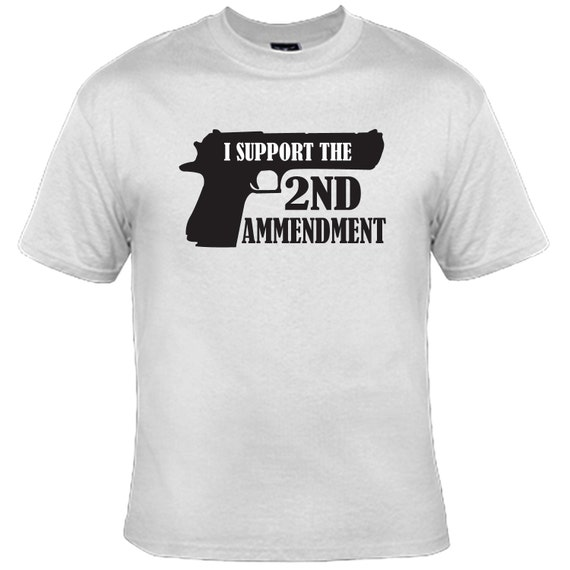 I Support The 2nd Amendment