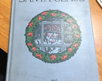 A Reversible Santa Claus by Meredith Nicholson Original First Edition 1917 Hardback