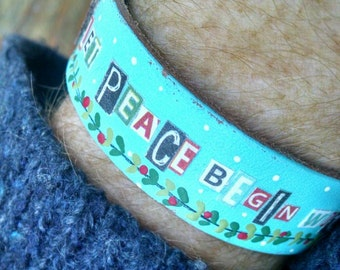 christmas cheer...cuff style bracelet...dove...let peace begin with me