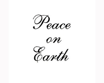 PEACE ON EARTH, unmounted rubber stamp, Christmas, goodwill, gift tag stamp, Sweet Grass Stamps No.7