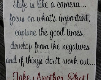 Life is like a camera saying on 6x6 ceramic tile