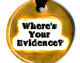 Where's Your Evidence Ceramic Necklace in Earth-tones