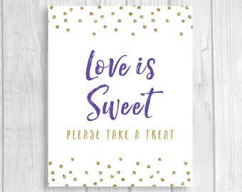 Love is Sweet Please Take a Treat 5x7, 8x10 Printable Bridal Shower or Wedding Favor Table Sign - Purple and Gold Glitter Polka Dots