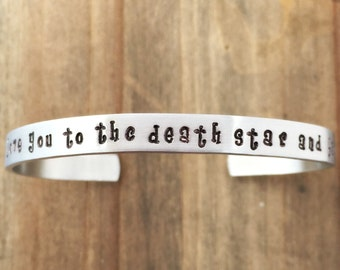 i love you to the death star and back hand stamped cuff bracelet - Star Wars jewelry