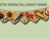 FaLL-AuTUMN Banner- 8 4X5 PRiMiTiVe PeNNANTS/FLaGS/BuNTING-INSTaNT DoWNLOAD-TwO Printable Collage Sheets JPG Digital Files-New Lower Price