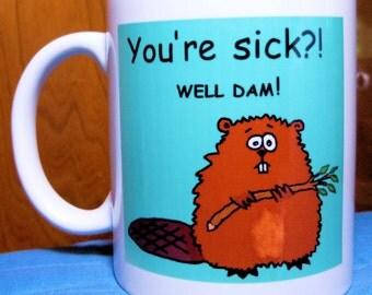 Get Well Mug, Coffee Mug, Gift for Friend, Gift for Husband, Wife, Boyfriend, girlfriend, or Coworker