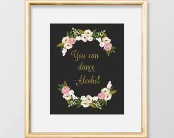 PRINTABLE  Trust me, you can dance // Alcohol Sign // Bar Sign // Reception Sign // Art Deco Wedding // Gold Wedding Decor // Pastel Wedding