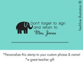 personalized teacher gift, self inking custom stamp, teacher stamp, custom stamp, classroom stamp, please sign and return to teacher stamp