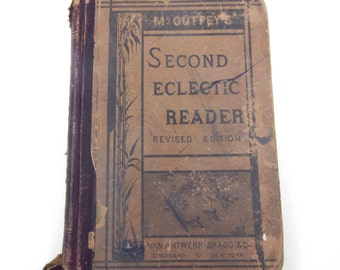 Vintage Late 1870s Children's McGuffy's Second Eclectic School Reader or Textbook