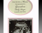 The Best Moms are Promoted to Grandma personalized custom picture gift songram baby sex reveal