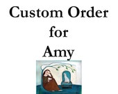 This a special order for Amy.