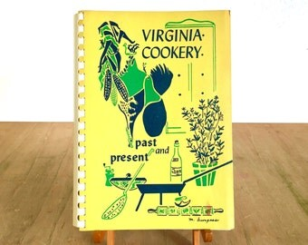 Virginia Cookery Past and Present  - Large Mid Century Community Cookbook