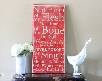 Not Flesh of my Flesh - Adopted - Wooden Sign - Home Decor - Wall Signs - Adoption - Primitive Wood Sign - Distressed Wooden Sign S138