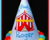 Circus Tent Birthday Hat, Carnival Birthday Hat, First Birthday Hat,  Happy Birthday Hat, You Choose Colors,     by GINGHAM BUNNY EMBROIDERY