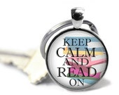 ON SALE - Keep Calm READ Charm Keychain - Teacher Gift, Birthday Gift, Quote, Graduation Gift, Keys, Gifts for Teachers, Book lover, Librari