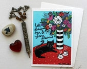 Let's Drink Tea & Share Dreams - cat with tea - 5x7 Art Card with Envelope