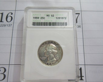 Washington Quarter 1959 Certified Graded MS62 Anacs Grading Co. 90% Silver