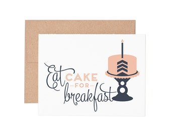 Eat Cake For Breakfast Letterpress Greeting Card - Birthday Card | Happy Birthday | Blank Card | Greeting Cards | Letterpress Cards