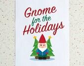 Gnome For The Holidays Print - Downloadable Print - Holiday Art - Printable PDF - Christmas Decor - Christmas Gnome