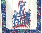 Vintage Tea Towel Sailors Ship Boat Nautical Theme