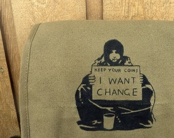 Banksy I Want Change Canvas  Messenger Bag - Ipad Tablet - Hand Painted