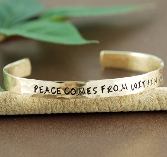 Cuff Bracelet, Peace comes from within, Personalized Bracelets, Affirmation Jewelry, Inspirational Jewelry, Custom Bangle Bracelets