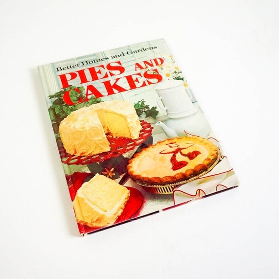 Vintage 1960s cookbook better homes and gardens pies and for Better homes and gardens pie crust