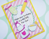 Birthday Card - Baking - Cooking/Chef Card - Female Birthday - Recipe For Fun - Handcrafted