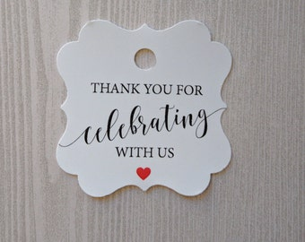 Wedding favor tag, Thank you tags, Custom tags, Bridal shower Favor tag Wedding gift tag Custom favor tag, Thank you for Celebrating with us
