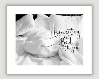Namastay In Bed, bedroom wall art, romantic art print, bedroom decor, sexy Valentine gift, anniversary gift, wedding shower gift, sexy art