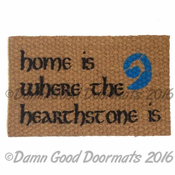 Home Is Where The Hearthstone Is Doormat Warcraft Geek Nerd