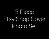 3 Piece Etsy Shop Cover Set - Etsy Shop Cover Set - Your Choice of Premade Design