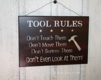 Tool Rules Sign, Funny Tool Sign, Gift for Men, Tool Rules, Man Cave Decor, Sign for Men, Work Shop Sign, Funny Garage Sign, Gift for Dad