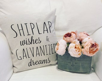 Shiplap Wishes Galvanized Dreams Throw Pillow Cover