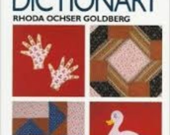 The New Quilting and Patchwork Dictionary