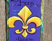 Painted FLEUR DE LIS -  Laissez les bons temps Rouler
