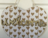 Gold Heart WELCOME wooden door sign- with gold details, door hanger, welcome sign for front door, nursery, house warming gift / teacher gift