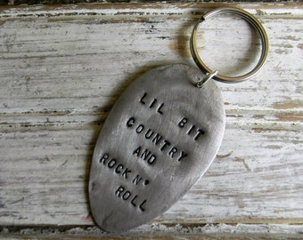 "Spoon Keyring, Stamped Spoon Keychain ""Lil Bit Country And Rock N' Roll"" Stamped Spoon Key Ring, Re Purposed Flatware Key ring, Fathers Day"